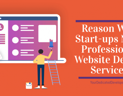 Why Start-ups Need Professional Website Design Services Read more for reasons