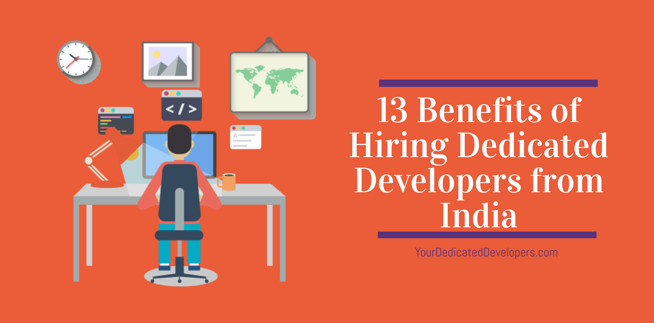 Benefits of hiring dedicated developers from India.