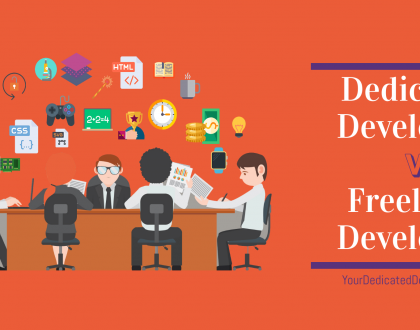 Difference between; Dedicated Developers vs Freelancer Developers; Your Dedicated Developers Blogs