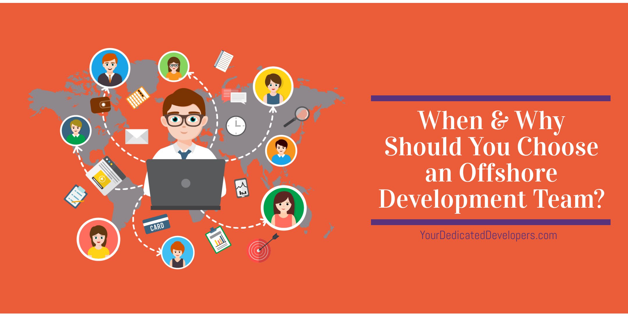 Your Dedicated Developers: When & Why Should You Choose an Offshore Development Team?