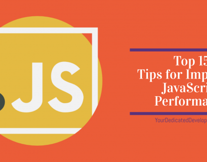 Top 15 Tips for Improving JavaScript Performance